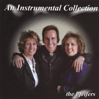An Instrumental Collection — The Pfeifers