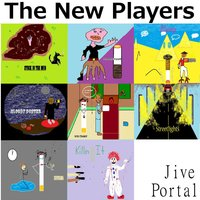Jive Portal — The New Players