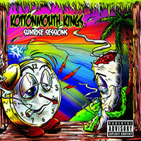 Sunrise Sessions — Kottonmouth Kings