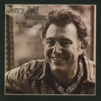 Too Old To Change — Jerry Jeff Walker