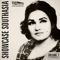 Showcase Southasia, Vol. 7 — Noor Jehan
