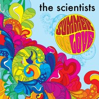 Summer of Love — The Scientists