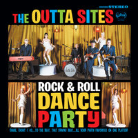 Rock and Roll Dance Party — The Outta Sites