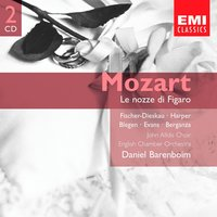 Mozart: Le Nozze Di Figaro [The Marriage of Figaro] K492 — Daniel Barenboim, Вольфганг Амадей Моцарт