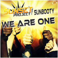 We Are One — Sunset Project pres. SUNbooty