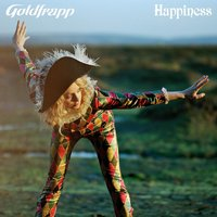 Happiness — Goldfrapp