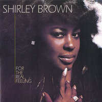 For The Real Feeling — Shirley Brown