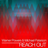 Reach Out - EP — Michael Paterson, Warner Powers