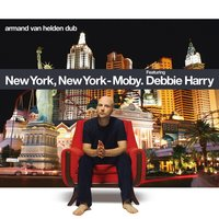 New York New York — Moby, Deborah Harry