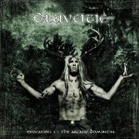 Evocation I - The Arcane Dominion — Eluveitie