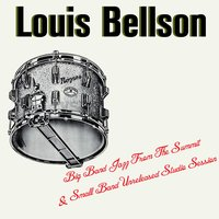 Big Band Jazz From The Summit & Small Band Unreleased Studio Session — Louis Bellson