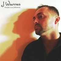 People Love Differently — J Warren