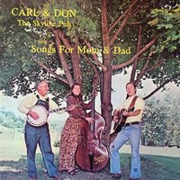 Songs for Mom and Dad — Carl & Don: The Skyline Pals