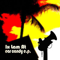 Ear Candy E.P. — Ix Lam At