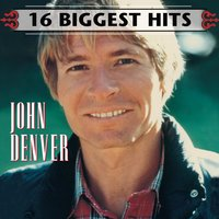 16 Biggest Hits — John Denver