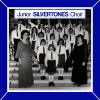 Junior Silvertones Choir — Junior Silvertones Choir