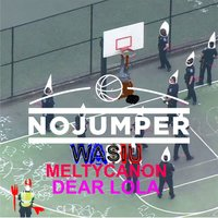 No Jumper - Single — Wasiu, Dear Lola, Meltycanon