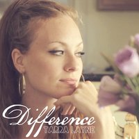 Difference — Tarra Layne