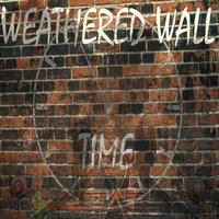 Time — Weathered Wall