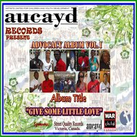 Gives Some Little Love — Artists United for Children and Youth Development (AUCAYD)