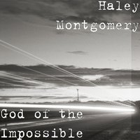 God of the Impossible — Haley Montgomery