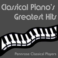 Classical Piano's Greatest Hits — Pennrose Classical Players, Monica Lee Cellars, Hans von Hans, Timothy Finnegan