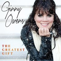 The Greatest Gift — Ginny Owens