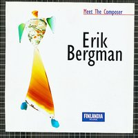 Meet The Composer - Erik Bergman — Meet The Composer - Erik Bergman