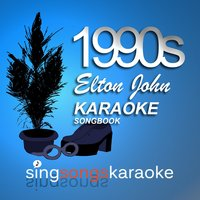 The Elton John 1990s Karaoke Songbook — 1990s Karaoke Band