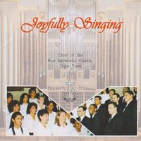 Joyfully Singing — cape town, Choir Of The New Apostolic Church, Choir of The New Apostolic Church, Cape Town