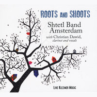 Roots and Shoots — Shtetl Band Amsterdam