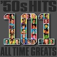 '50s Hits - 101 All Time Greats — сборник