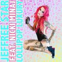 Lollipop Luxury — Nicki Minaj, Jeffree Star