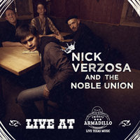 Nick Verzosa and the Noble Union Live at Thirsty Armadillo — Nick Verzosa, The Noble Union, Nick Verzosa and the Noble Union