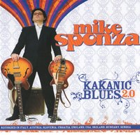 Kakanic Blues 2.0 — Mike Sponza, Central Europe Blues Convention, Mike Sponza, Central Europe Blues Convention