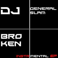 Broken Instrumental — Dj general slam