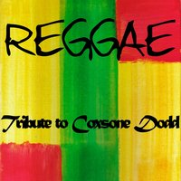 Reggae Tribute to Coxsone Dodd — сборник