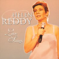 Love Songs — Helen Reddy