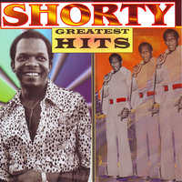Greatest Hits — Shorty