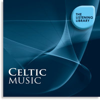 Celtic Music - The Listening Library — сборник