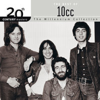 20th Century Masters: The Millennium Collection: Best Of 10CC — 10cc
