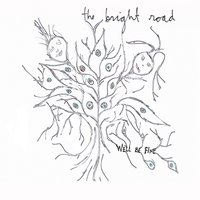 We'll Be Fine - Single — The Bright Road