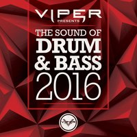 The Sound of Drum & Bass 2016 (Viper Presents) — сборник