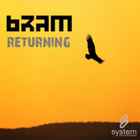 Returning — Bram