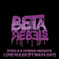 Love Rules — Sted-E, Hybrid Heights