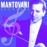 Showcase — Mantovani & His Orchestra
