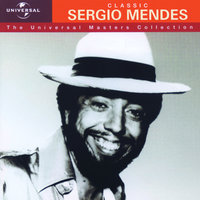 Sergio Mendes - Universal Masters Collection — Sergio Mendes