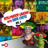 Bollywood Laughs with Bade Chote, Vol. 1 — сборник