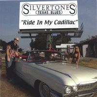 Ride In My Cadillac — The Silvertones