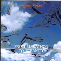 From Marathon To Eternity — Aegean Voices